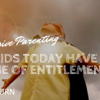 Do kids today have a sense of entitlement?