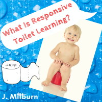 What Is Responsive Toilet Learning?