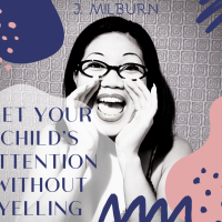 Get Your Child's Attention Without Yelling