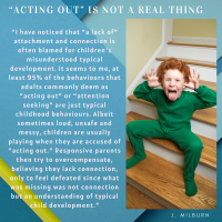 """Acting Out"" Is Not A Real Thing"