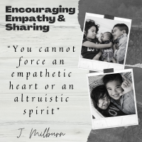 Encouraging Empathy & Sharing