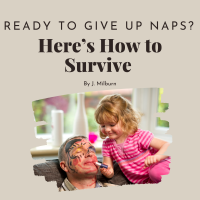 Ready to Drop Nap? Here's How to Survive