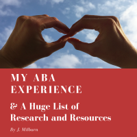 My ABA Experience & A Huge List of Research and Resources