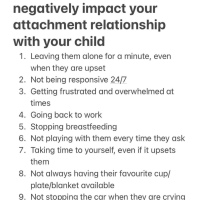 10 Things that will NOT negatively impact your attachment relationship with your child- EXPLAINED